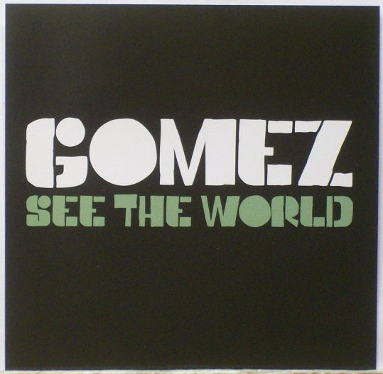 See the World. Portada single. (Independiente Records)